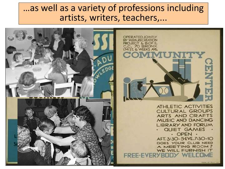 …as well as a variety of professions including