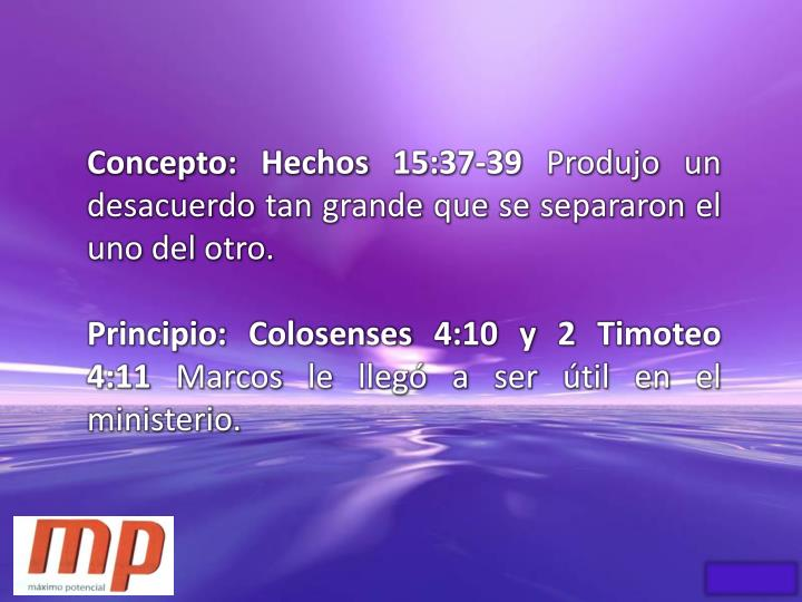 Concepto: Hechos 15:37-39