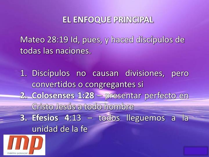 EL ENFOQUE PRINCIPAL