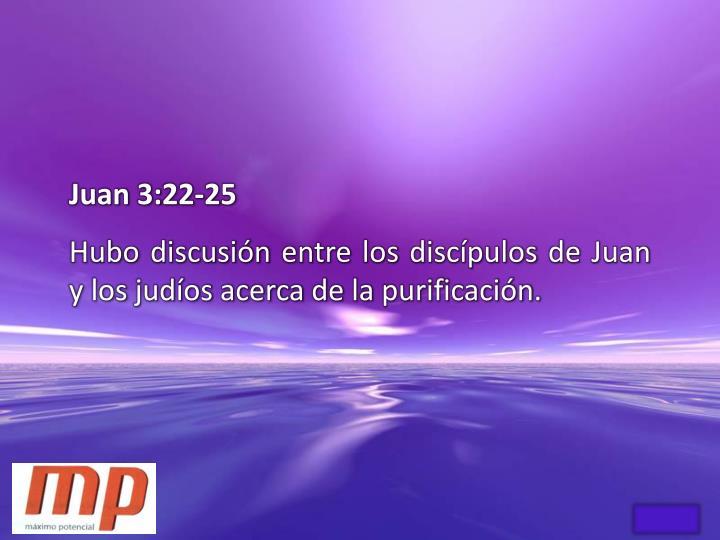 Juan 3:22-25