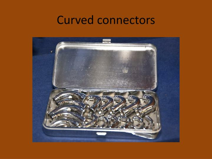 Curved connectors