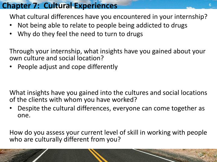 What cultural differences have you encountered in your internship?