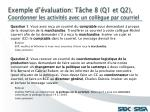 exemple d valuation t che 8 q1 et q2 coordonner les activit s avec un coll gue par courriel