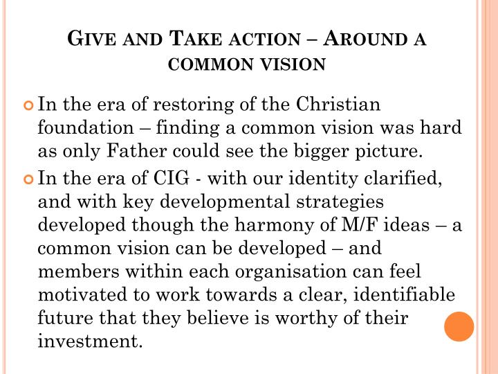 Give and Take action – Around a common vision