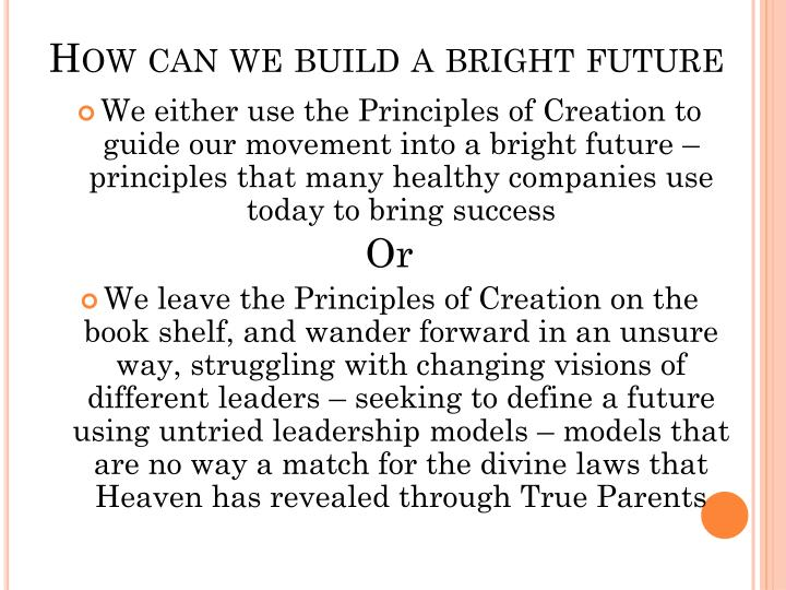 How can we build a bright future