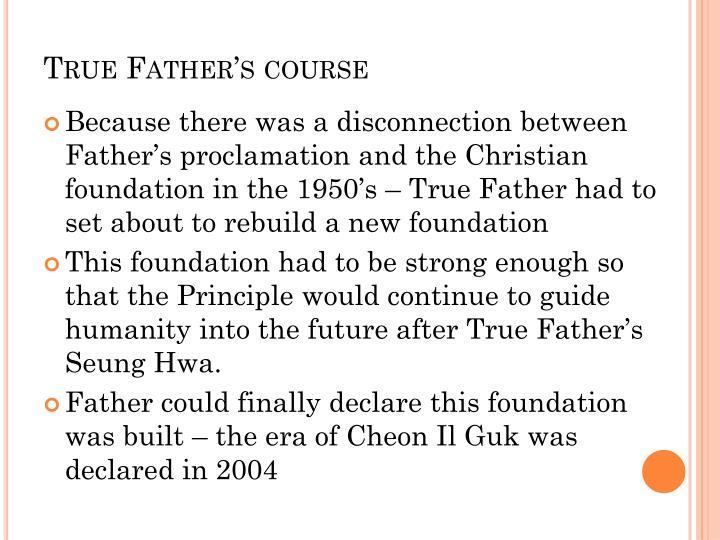 True father s course