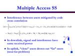 multiple access ss