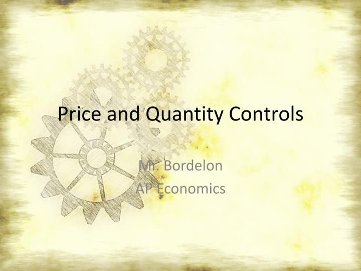 price and quantity controls n.