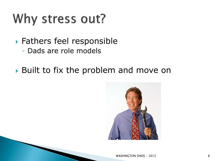 Why stress out?