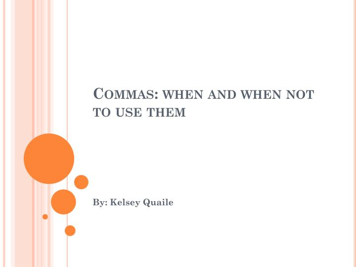 commas when and when not to use them n.