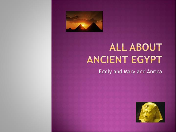 all about ancient egypt n.