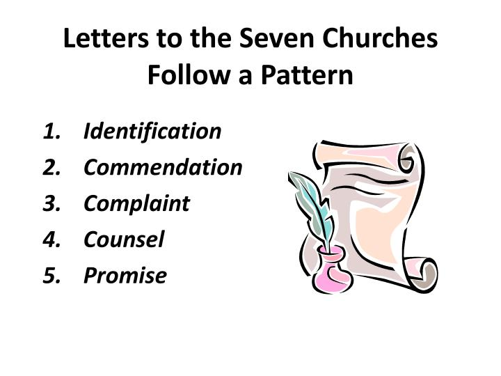 Letters to the Seven Churches    Follow a Pattern