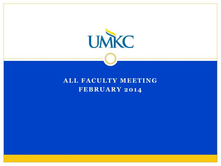 All faculty meeting february 2014