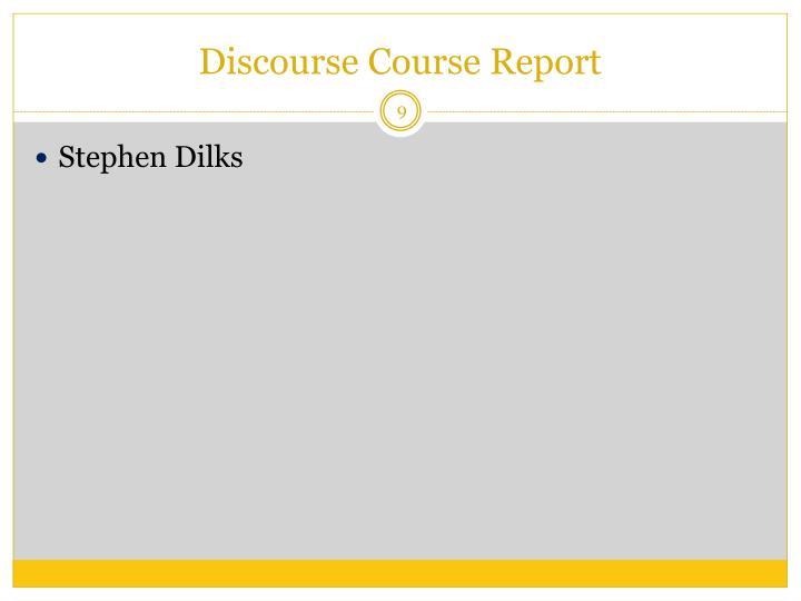 Discourse Course Report