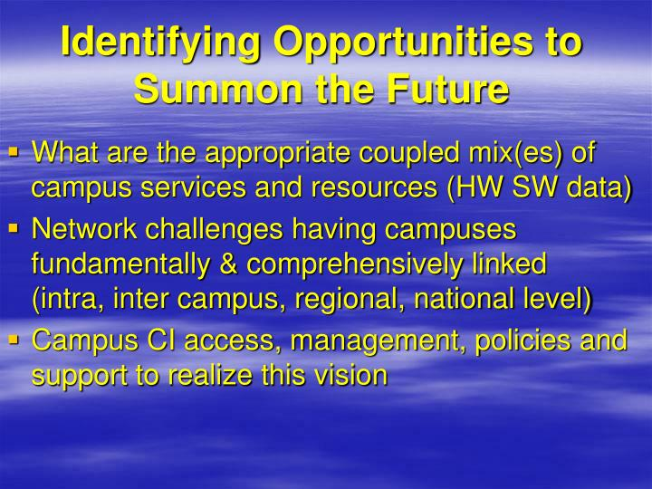 Identifying Opportunities to