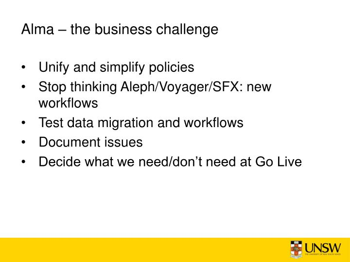 Alma – the business challenge