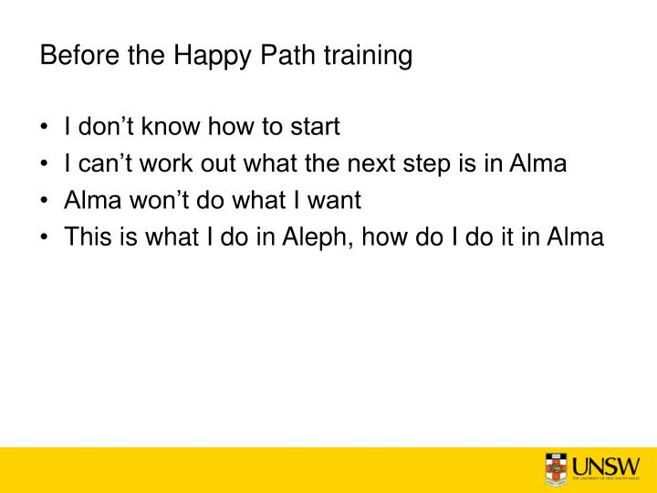 Before the Happy Path training