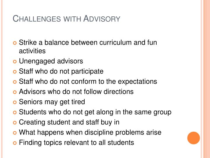 Challenges with Advisory
