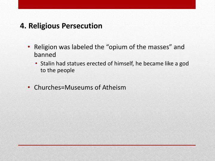 4. Religious Persecution