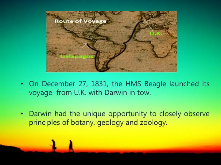 On December 27, 1831, the HMS Beagle launched its voyage  from U.K. with Darwin in tow.