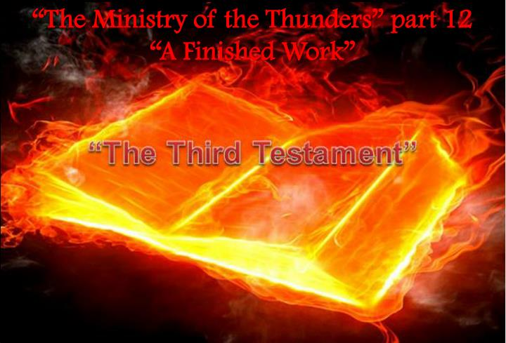 """""""The Ministry of the Thunders"""" part 12"""