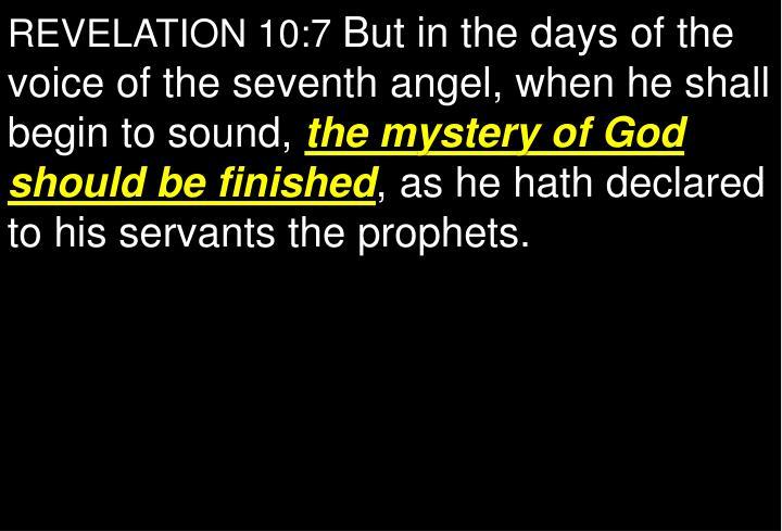REVELATION 10:7