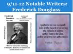 9 11 12 notable writers frederick douglass