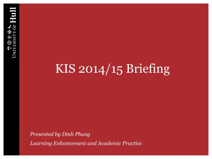 Kis 2014 15 briefing
