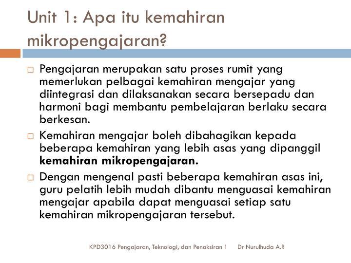 Unit 1 apa itu kemahiran mikropengajaran