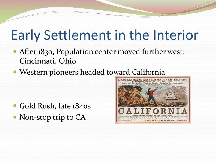 Early Settlement in the Interior