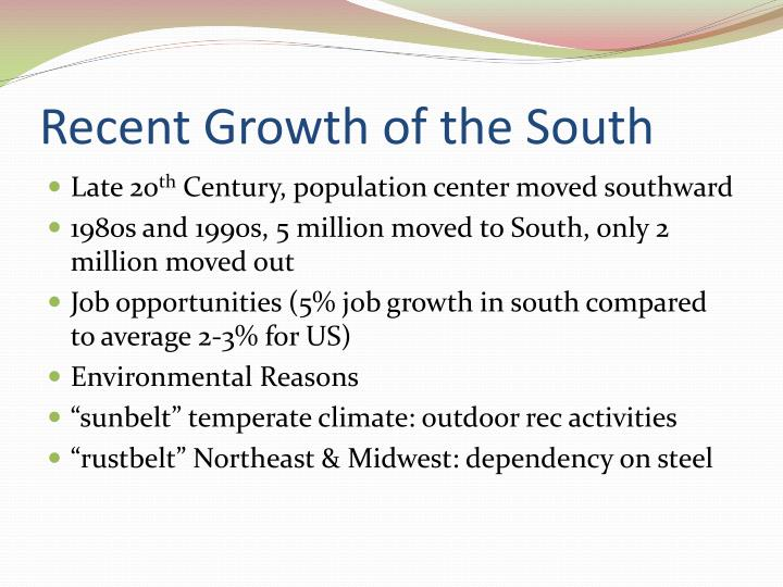 Recent Growth of the South