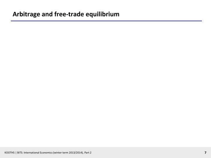 Arbitrage and free-trade equilibrium