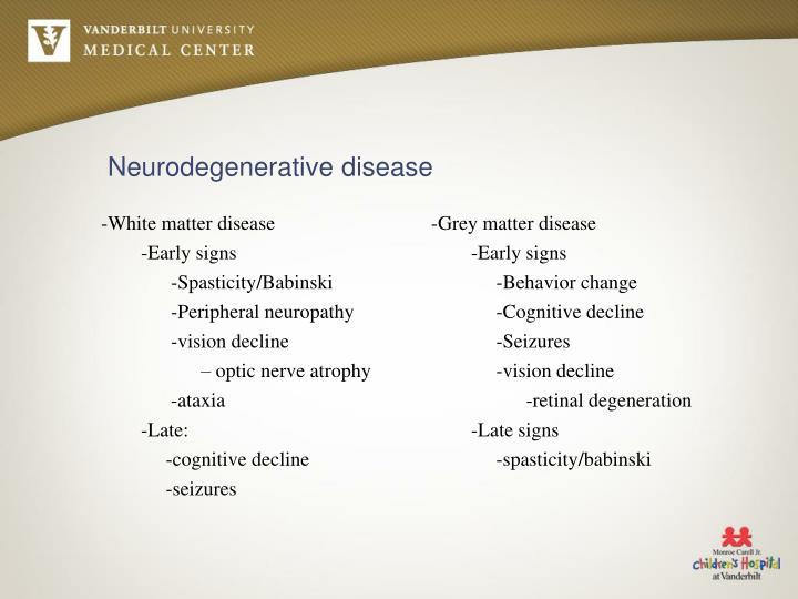 -Grey matter disease