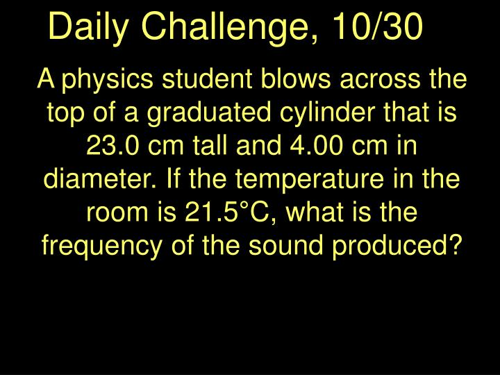 Daily Challenge, 10/30