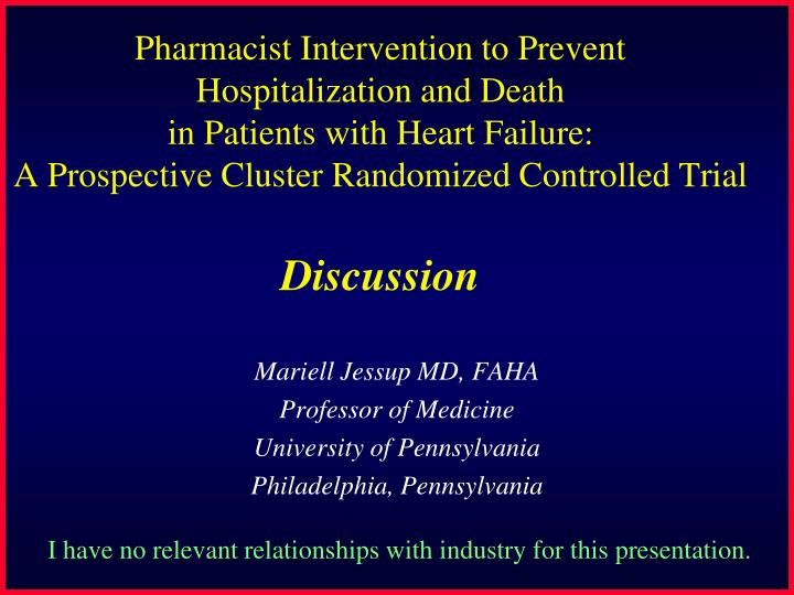 Mariell jessup md faha professor of medicine university of pennsylvania philadelphia pennsylvania