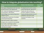 how to integrate globalization into teaching