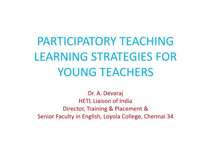 participatory teaching learning strategies for young teachers n.