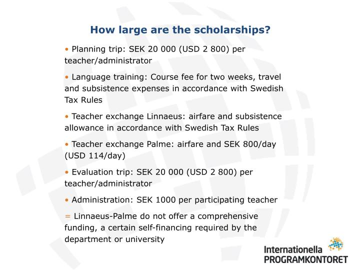 How large are the scholarships?