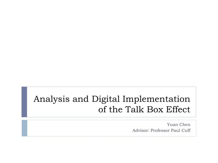 analysis and digital implementation of the talk box effect n.