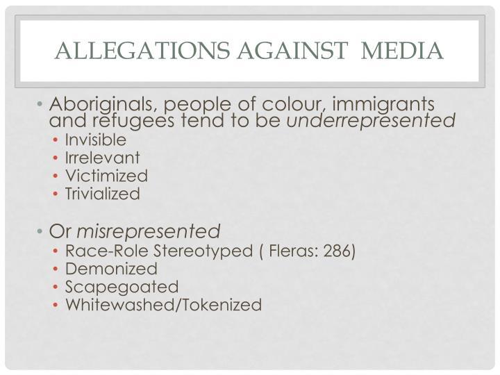 Allegations Against  Media