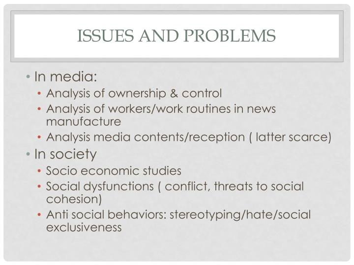 Issues and Problems