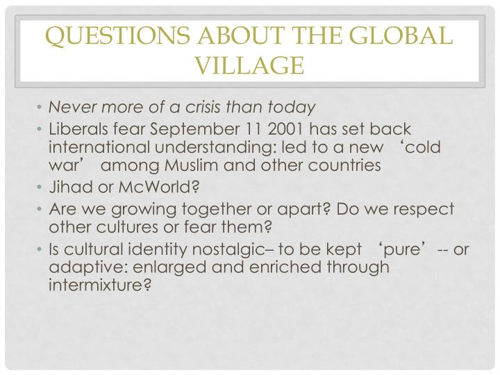 Questions about the Global Village