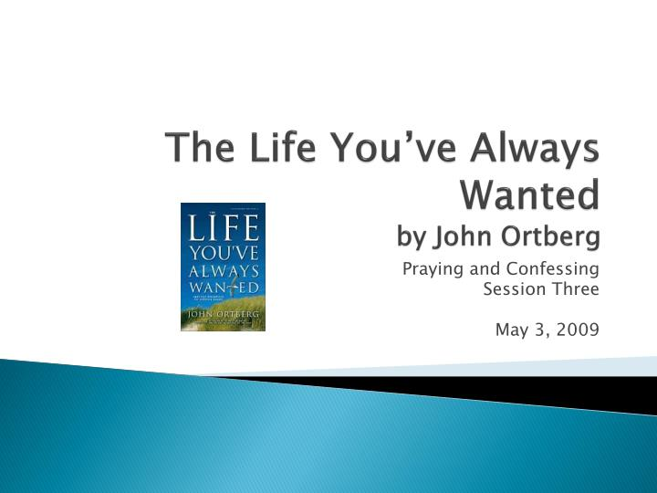 spirituality according to john ortberg John ortberg's other contemplative connections dallas willard (ortberg spoke at the ancient wisdom conference with willard and showed his affinity john ortberg with tony campolo at him conference in hawaii please note bruce wilkinson (prayer of jabez) also spoke at this conference.