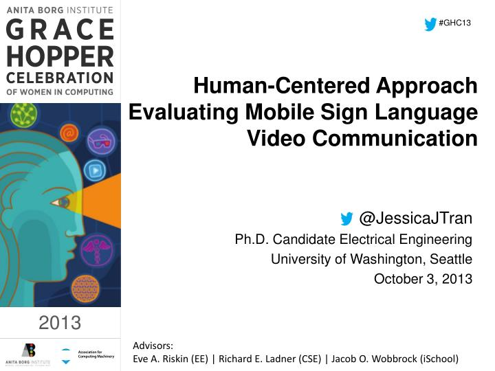 human centered approach evaluating mobile sign language video communication n.