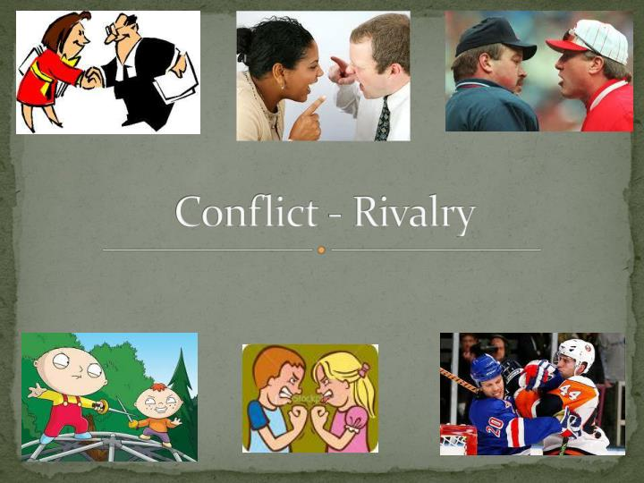 conflict rivalry n.