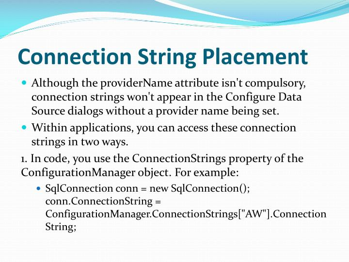 Connection String Placement