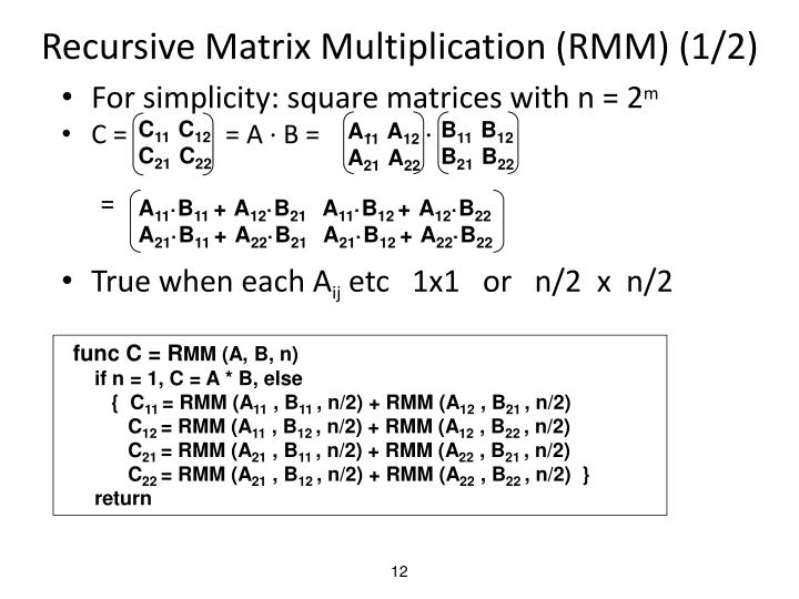 Recursive Matrix Multiplication (RMM) (1/2)