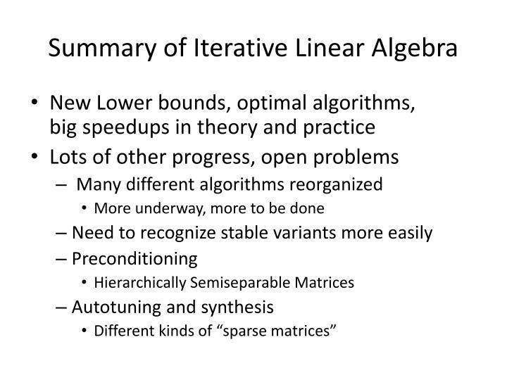 Summary of Iterative Linear Algebra