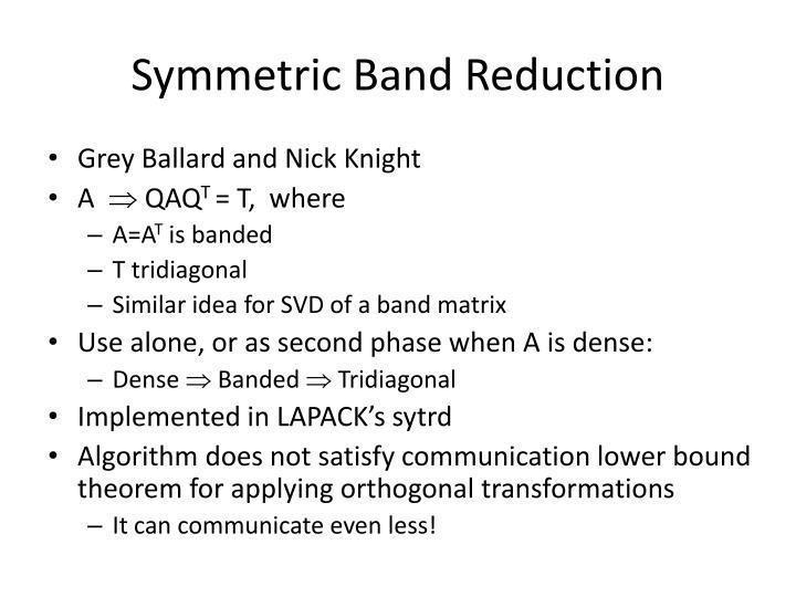 Symmetric Band Reduction