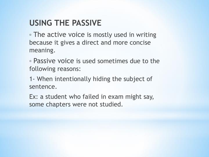 USING THE PASSIVE